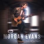 Morgan Evans, Things That We Drink To