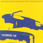 Stereolab, Transient Random-Noise Bursts With Announcements