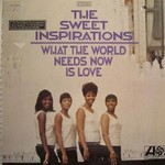 The Sweet Inspirations, What the World Needs Now Is Love mp3
