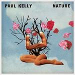 Paul Kelly, Nature