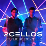 2Cellos, Let There Be Cello