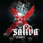 Saliva, 10 Lives
