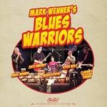Mark Wenner's Blues Warriors, Mark Wenner's Blues Warriors