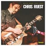 Chris Ruest, Been Gone Too Long mp3