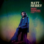 Matt Berry, Night Terrors (Nocturnal Excursions in Music)