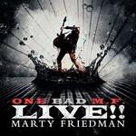 Marty Friedman, One Bad M.F. Live!!