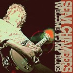 Sean Chambers, Welcome to My Blues
