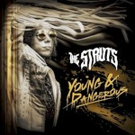 The Struts, Young & Dangerous mp3