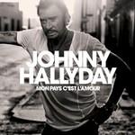 Johnny Hallyday, Mon pays c'est l'amour