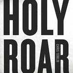 Chris Tomlin, Holy Roar