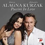 Roberto Alagna & Aleksandra Kurzak, Puccini In Love