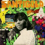 Santigold, I Don't Want: The Gold Fire Sessions