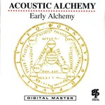 Acoustic Alchemy, Early Alchemy