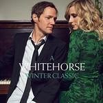 Whitehorse, A Whitehorse Winter Classic mp3