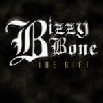 Bizzy Bone, The Gift