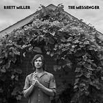 Rhett Miller, The Messenger