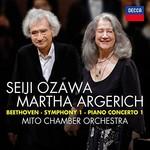 Seiji Ozawa, Martha Argerich, Mito Chamber Orchestra, Beethoven: Symphony 1; Piano Concerto 1