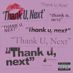 Ariana Grande, Thank U, Next (Single)