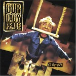 Our Lady Peace, Clumsy