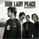 Our Lady Peace, Gravity