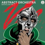 Abstract Orchestra, Madvillain, Vol. 1