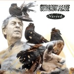 Our Lady Peace, Naveed