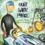 Our Lady Peace, Spiritual Machines