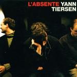 Yann Tiersen, L'Absente