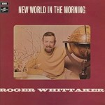 Roger Whittaker, New World In The Morning mp3