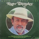 Roger Whittaker, When I Need You mp3