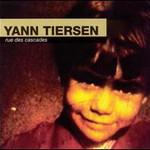 Yann Tiersen, Rue Des Cascades