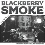 Blackberry Smoke, The Southern Ground Sessions