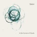 Satori, In the Corners of Clouds (feat. Dave Whitford, James Maddren & Josephine Davies)