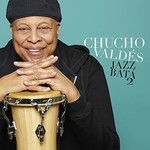 Chucho Valdes, Jazz Bata 2