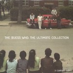 The Guess Who, The Ultimate Collection
