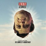 Various Artists, True Stories, A Film By David Byrne: The Complete Soundtrack mp3