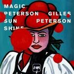 Gilles Peterson, Magic Peterson Sunshine
