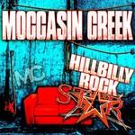 Moccasin Creek, Hillbilly Rockstar mp3