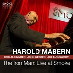 Harold Mabern, The Iron Man: Live at Smoke