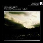 Orchestral Manoeuvres in the Dark, Organisation