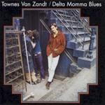 Townes Van Zandt, Delta Momma Blues mp3