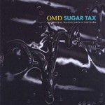 Orchestral Manoeuvres in the Dark, Sugar Tax