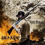 Nate Moran, Guns a-Blazing