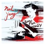 Neil Young, Songs for Judy