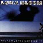 Luka Bloom, The Acoustic Motorbike