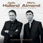 Jools Holland & Marc Almond, A Lovely Life To Live
