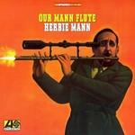 Herbie Mann, Our Mann Flute