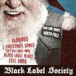 Black Label Society, Glorious Christmas Songs That Will Make Your Black Label Heart Feel Good
