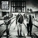 Shaw Davis & the Black Ties, Shaw Davis & the Black Ties