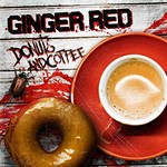 Ginger Red, Donuts and Coffee